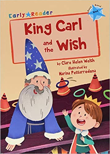 King Carl and the Wish (Blue band)