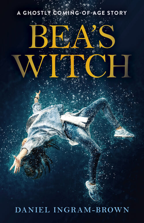 Bea's Witch: A ghostly coming-of-age story