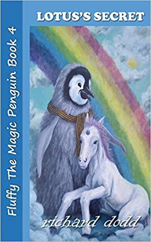 Lotus's Secret: Fluffy The Magic Penguin Book 4