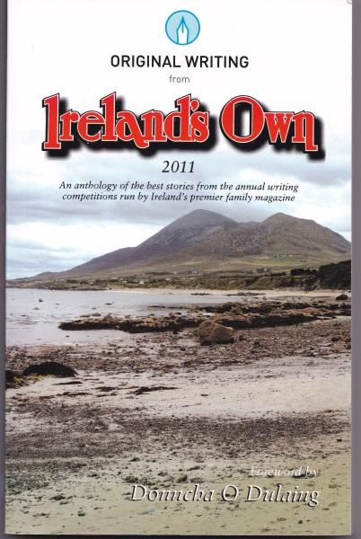 Original Writing from Ireland's Own 2011