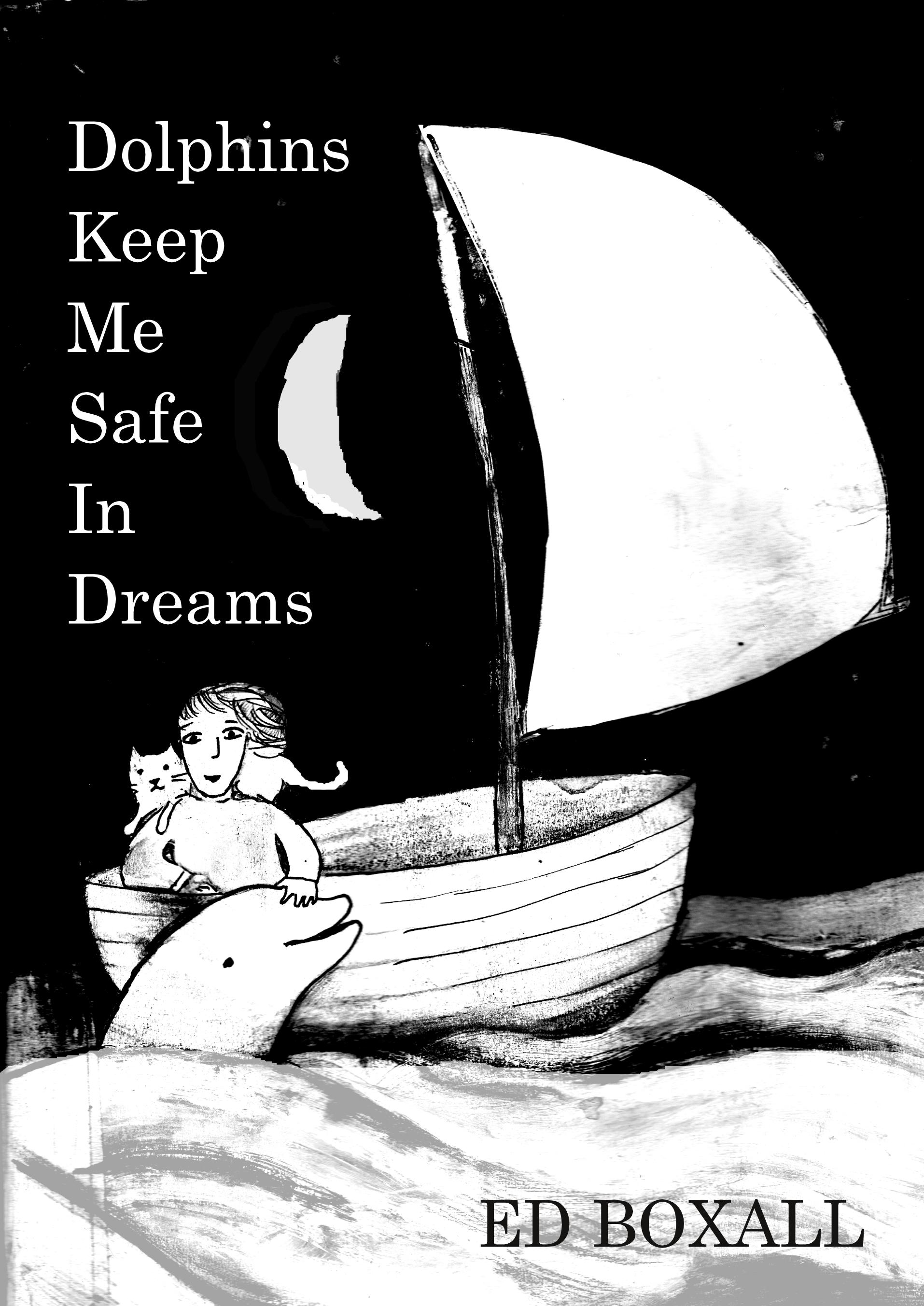 Dolphins Keep Me Safe in Dreams
