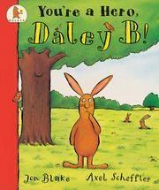 Daley B/You're A Hero, Daley B