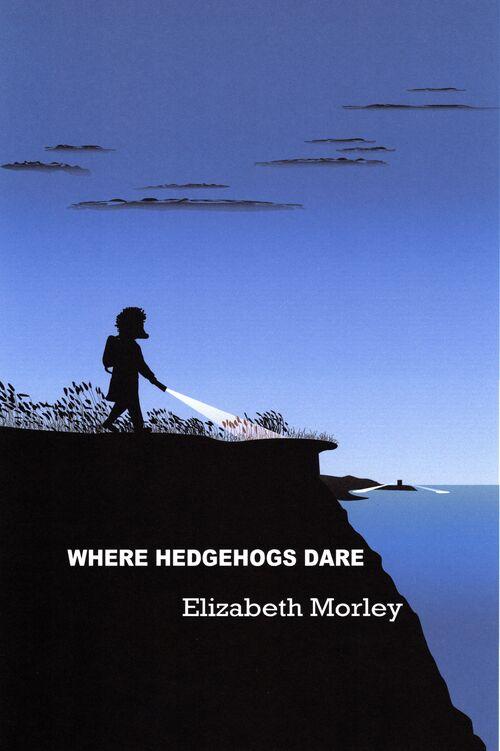 Where Hedgehogs Dare