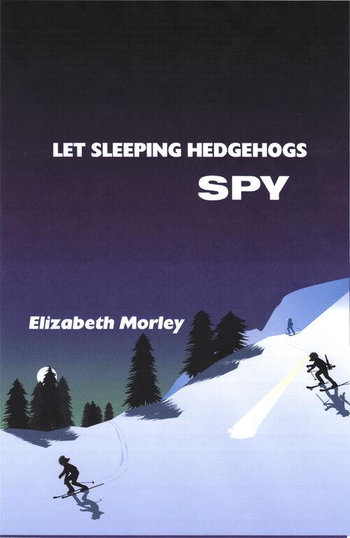 Let Sleeping Hedgehogs Spy