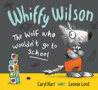 Whiffy Wilson, the Wolf who Wouldn't go to School