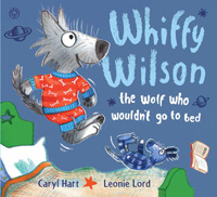 Whiffy Wilson, the Wolf who Wouldn't go to Bed