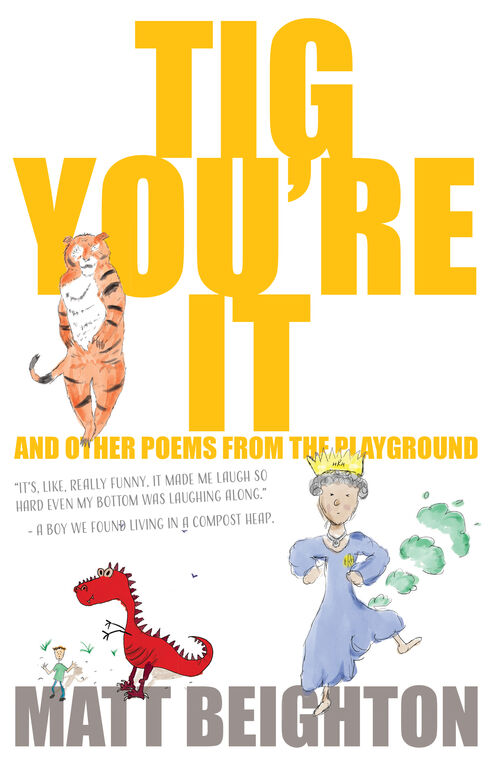Tig You're It: And Other Poems From The Playground