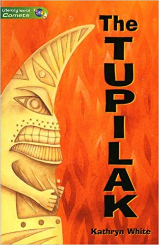 Literacy World Comets Stage 3 Novels: The Tupilak