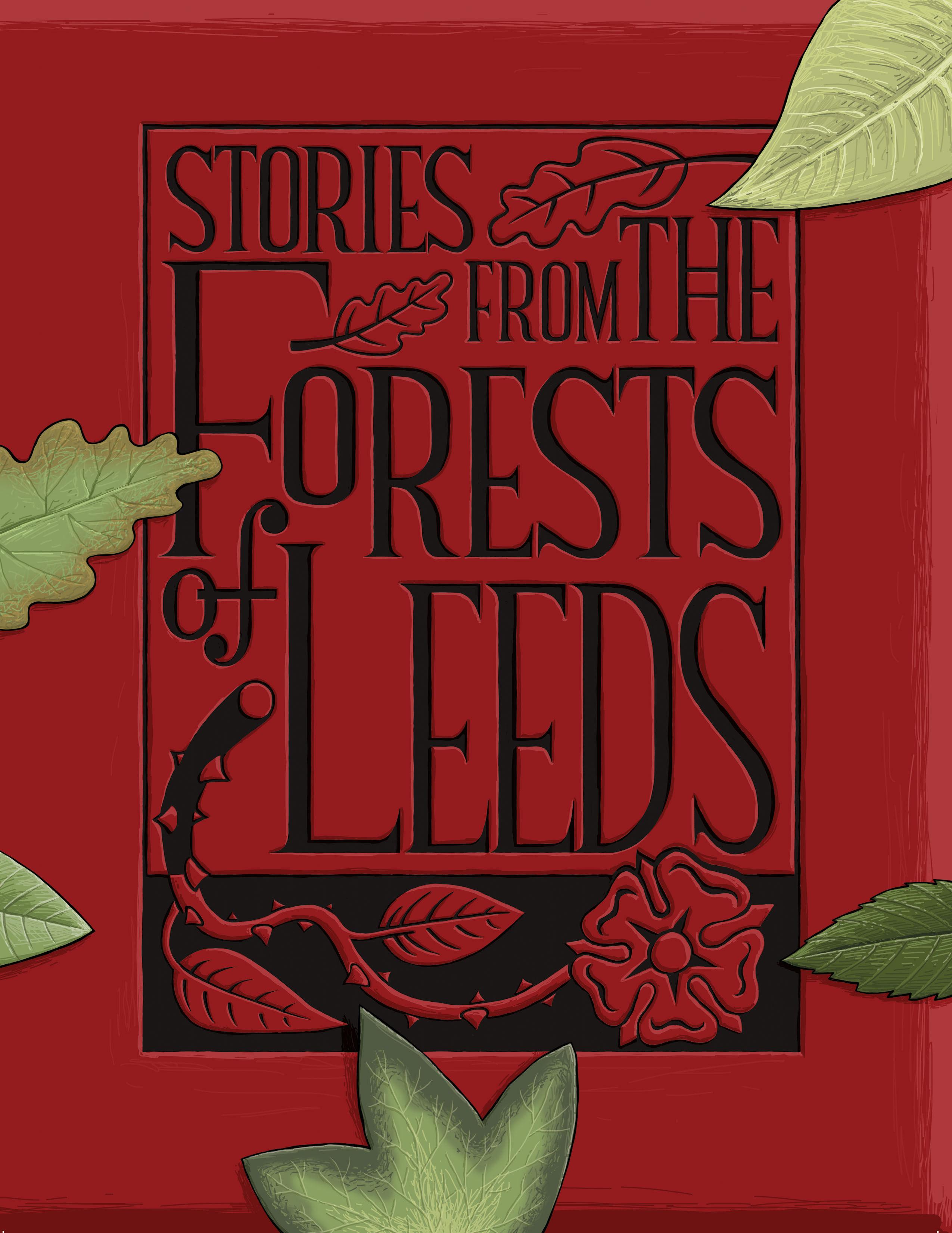Stories from the Forests of Leeds