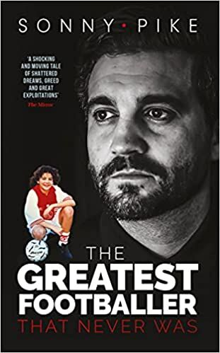 The Greatest Footballer that Never Was