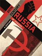 20th Century Russia: Century of Upheaval