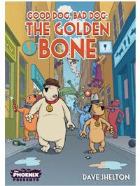 Good Dog, Bad Dog: The Golden Bone