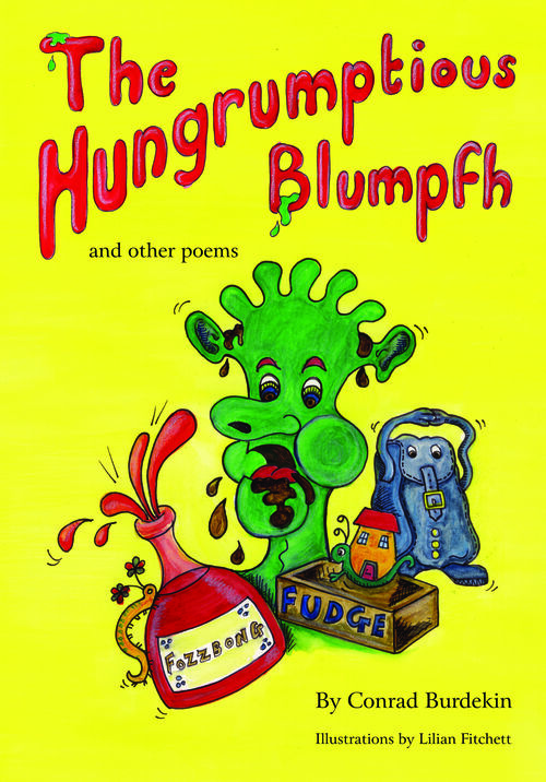 The Hungrumptious Blumpfh and other poems