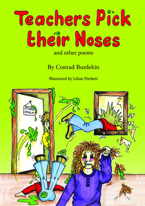 Teachers Pick their Noses and other poems