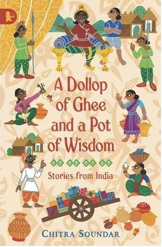 A Dollop of Ghee and a Pot of Wisdom