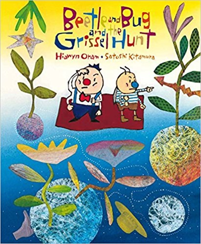 BEETLE & BUG AND THE GRISSEL HUNT