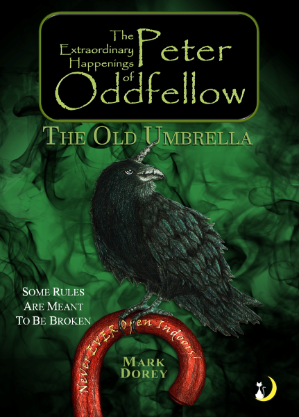 The Extraordinary Happenings of Peter Oddfellow: The Old Umbrella
