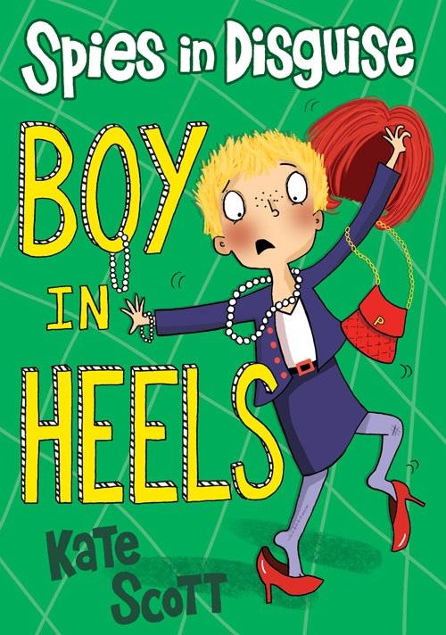 Spies in Disguise: Boy in Heels