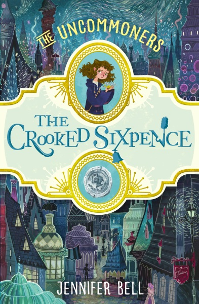 The Uncommoners: The Crooked Sixpence