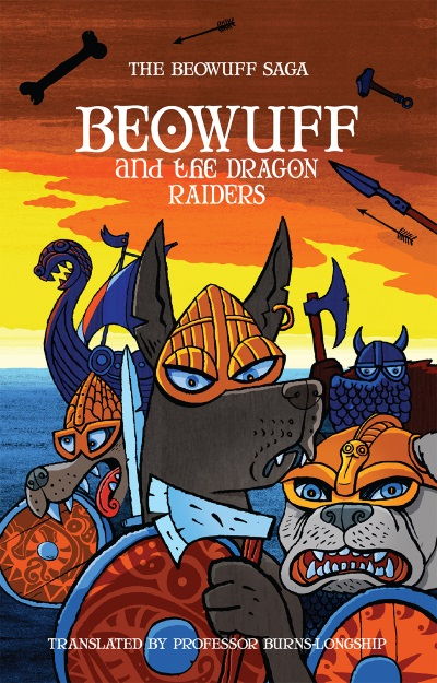 Beowuff and the Dragon Raiders