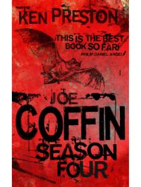 Joe Coffin Season Four
