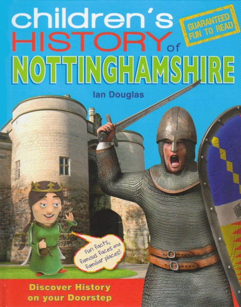 A Children's History of Nottinghamshire