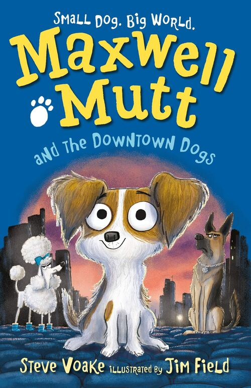Maxwell Mutt and the Downtown Dogs