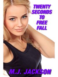 Twenty Seconds to Free Fall