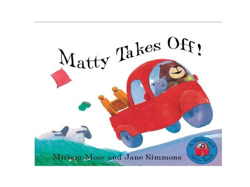 Matty Takes Off  (Andersen) Illustrated by Jane Simmons