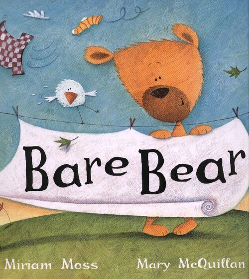 Bare Bear (Hodder) Illustrated by Mary McQuillan