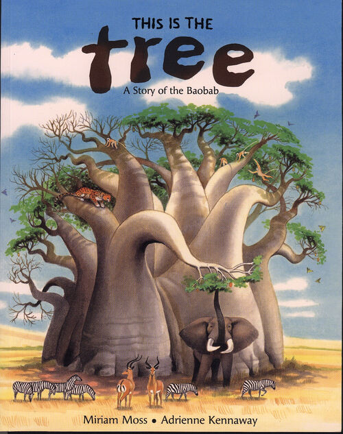 This is the Tree (Frances Lincoln) Illustrated by Adrienne Kennaway