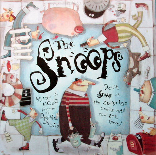 The Snoops (Templar) Illustrated by Delphine Durand
