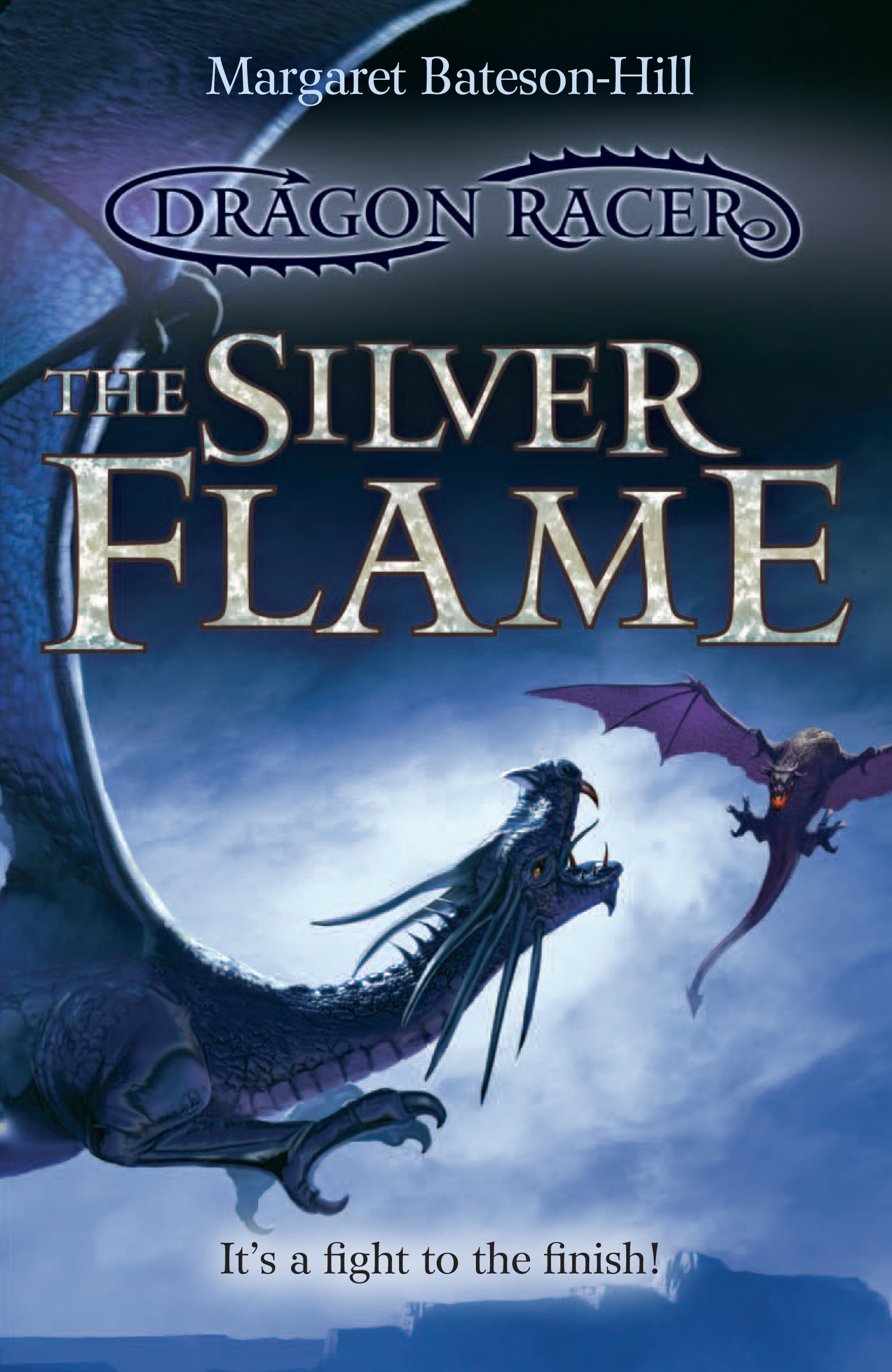 The Silver Flame: Book 3 Dragon Racer series