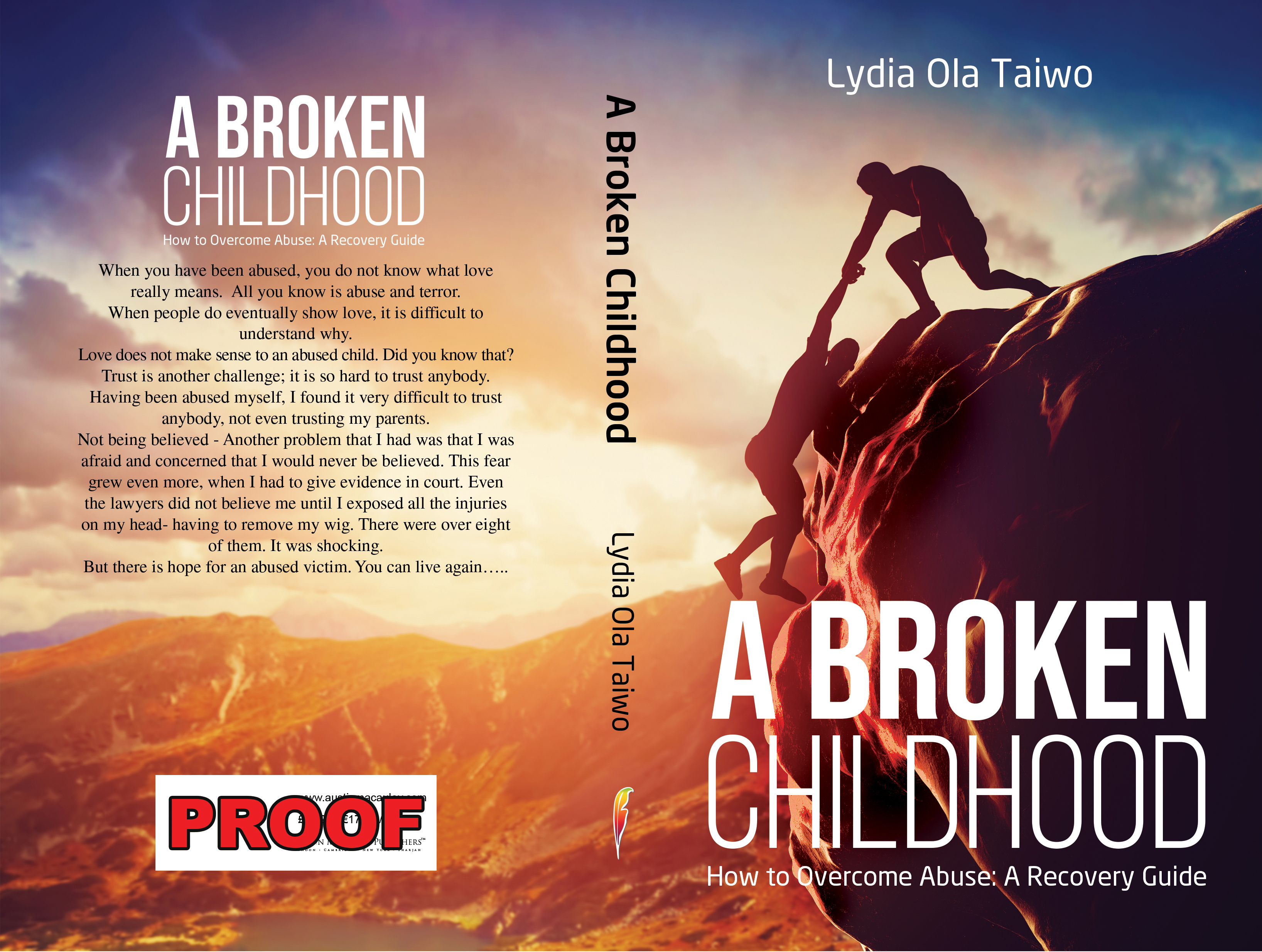A Broken Childhood: How To Overcome Abuse: A Recovery Guide