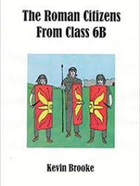 The Roman Citizens from Class 6B