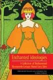Enchanted Ideologies: A Collection of Rediscovered Nineteenth-Century Moral English Fairy Tales