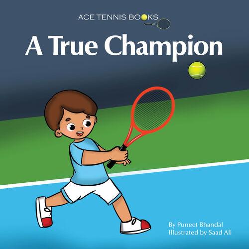 Ace Tennis Books: A True Champion