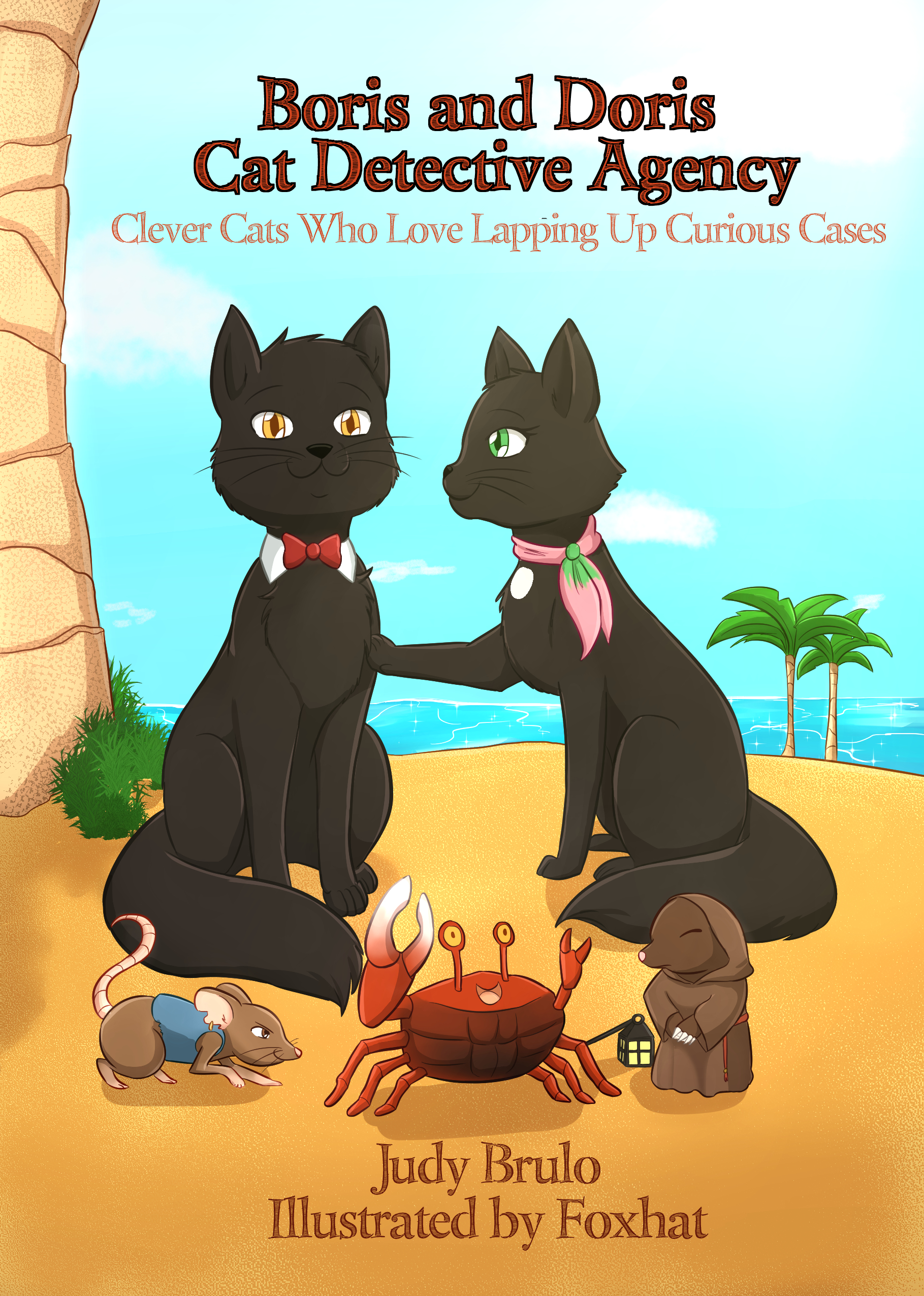 Boris and Doris Cat Detective Agency (pub. Brulo Books 2019)