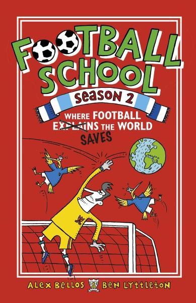 Football School Season Two: Where Football Explains the World