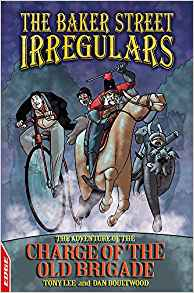 The Adventure Of The Charge Of The Old Brigade (The Baker Street Irregulars Book 3, EDGE)
