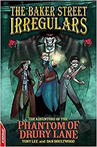 The Adventure of the Phantom of Drury Lane (The Baker Street Irregulars Book 2, EDGE)
